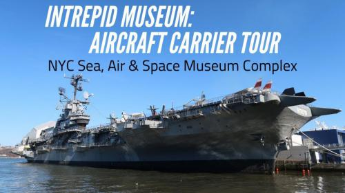 USS Intrepid Guided Tour